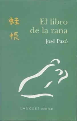 el libro de la rana josé pazó