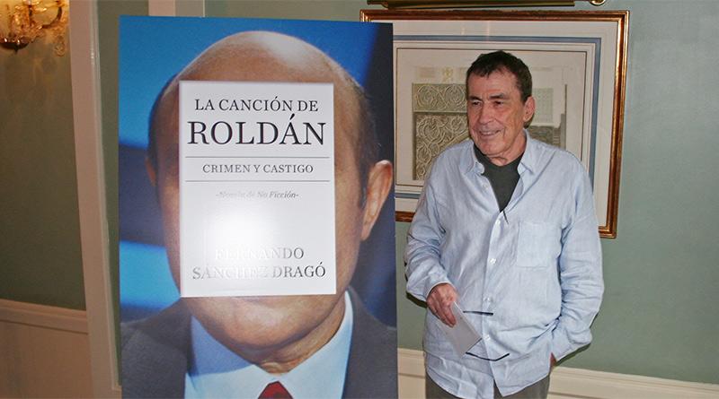 Presentación de 'La canción de Roldán', de Fernando Sánchez Dragó