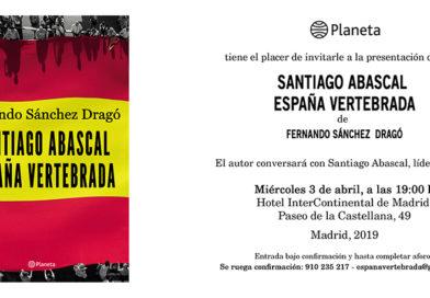 Presentación de 'Santiago Abascal. España vertebrada', de Fernando Sánchez Dragó